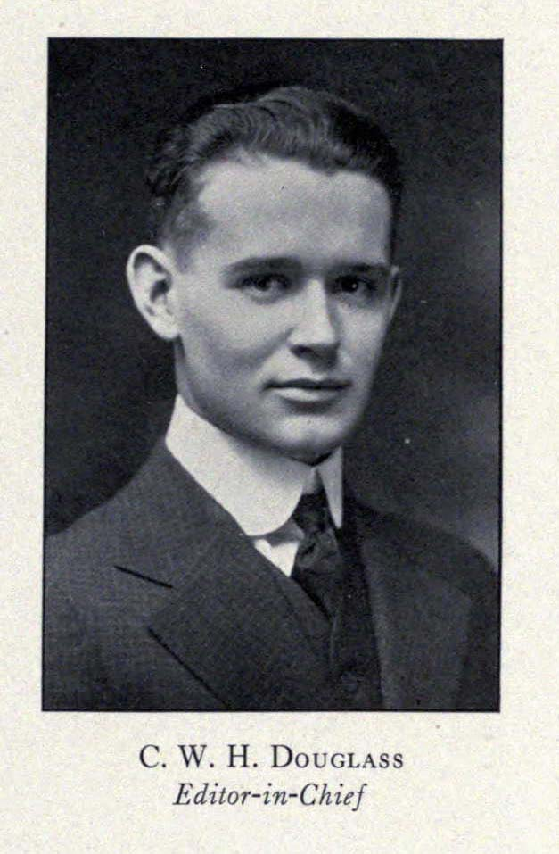 """Formal photo of head and bust of a young man in a suit and tie, with the caption """"C. W. H. Douglass, Editor-in-Chief."""""""