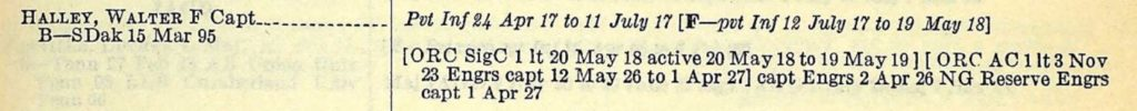 """A clipping from a book with two columns. In the first column is the name """"Halley, Walter F Capt"""" and in the second there are details of his military service from 1917 to 1927."""